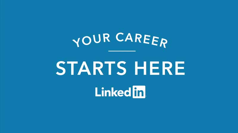 LinkedIn - Your Career Starts Here