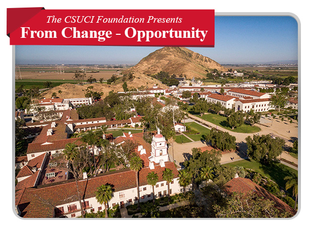 The CSUCI Foundation Presents From Change Opportunity