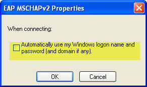 "Screenshot showing the ""Automatically use my Windows logon name and password (and domain if any)"" checkbox unchecked in the EAP MSCHAPv2 Properties dialog"