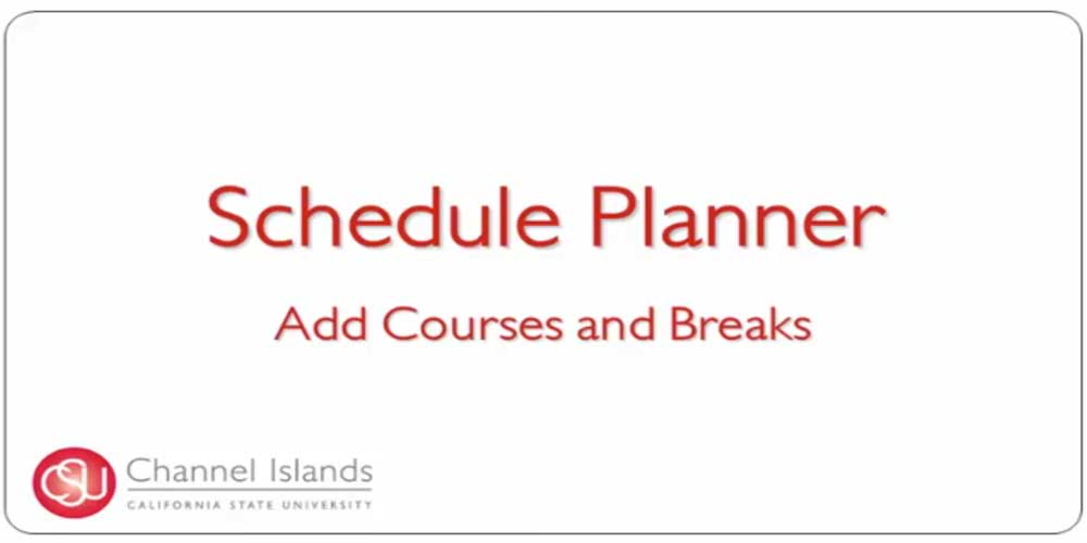 Schedule Planner Add Courses and Breaks